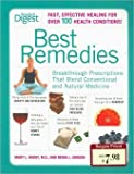 img - for Best Remedies, Fast, Effective Healing for Over 100 Health Conditions, Breakthrough Prescriptions That Blend Conventional & Natural Medicine book / textbook / text book