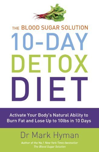 The Blood Sugar Solution 10-Day Detox Diet By Hyman, Mark (2014) Paperback