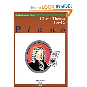 Alfred's Basic Piano Library Classic Themes: Level 2 Allen Small and Lucille Schreibman