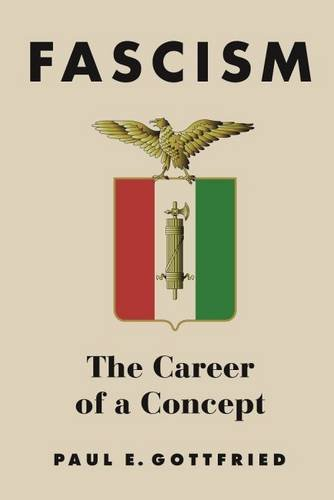 Fascism: The Career of a Concept
