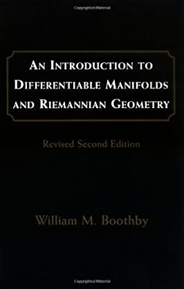 An Introduction to Differentiable Manifolds and Riemannian Geometry, Revised (Pure and Applied Mathematics)