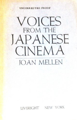 Voices from the Japanese cinema, Joan Mellen