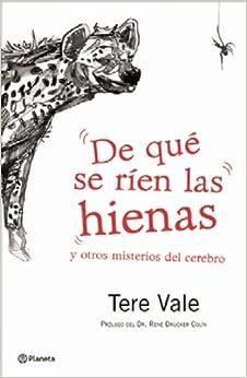 De que se rien las hienas (Spanish Edition): Tere Vale: 9786070703454