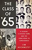 img - for A Student, a Divided Town, and the Long Road to Forgiveness The Class of 65 (Hardback) - Common book / textbook / text book
