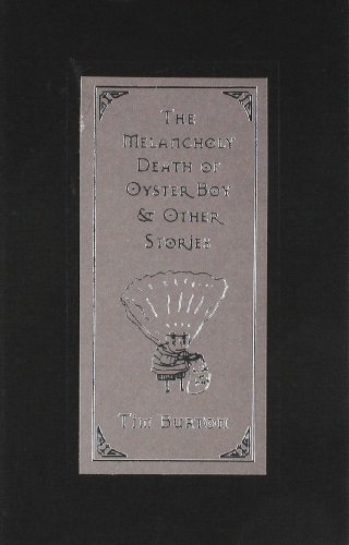 Download The Melancholy Death Of Oyster Boy Other Stories Tim