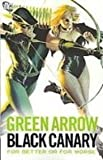 Green Arrow/Black Canary: For Better or Worse (1435249542) by O'Neil, Denny