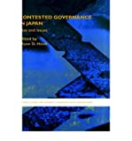 img - for [ Contested Governance in Japan: Sites and Issues (Sheffield Centre for Japanese Studies/RoutledgeCurzon (Hardcover)) By Hook, Glenn D ( Author ) Hardcover 2005 ] book / textbook / text book