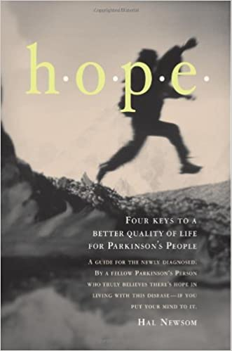 HOPE: Four Keys to a Better Quality of Life for Parkinson's People