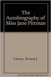 The Autobiography of Miss Jane Pittman Summary
