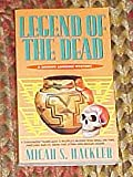 img - for Legend of the Dead by Micah S. Hackler book / textbook / text book