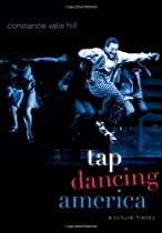 Tap Dancing America: A Cultural History Ebook & PDF Free Download