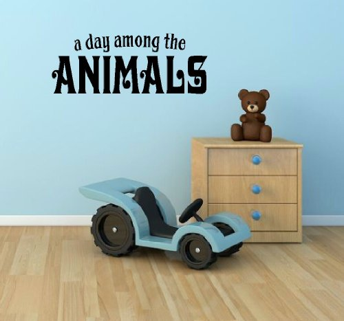 Wall Decor Plus More A Day Among The Animals Wall Vinyl Sticker Quote for Nursery or Kid's Room Decor 52W x 20H - Black Black