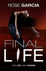 Final Life (The Transhuman Chronicles Book 1)