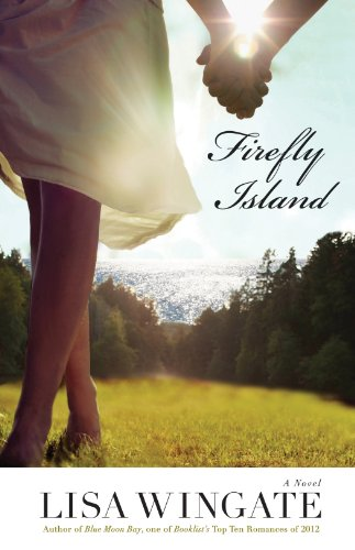 Firefly Island (The Shores of Moses Lake Book #3) by Lisa Wingate