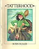 Tatterhood (0590714465) by Muller, Robin