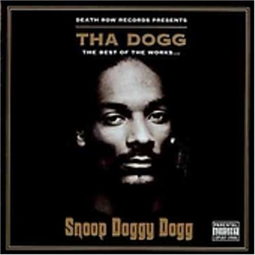 Snoop Dogg - Tha Dogg: The Best Of The Works... - Zortam Music