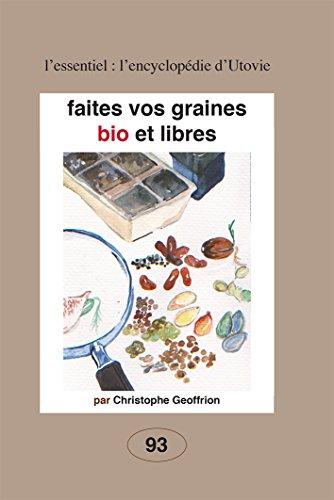 Faîtes vos graines bio et libres