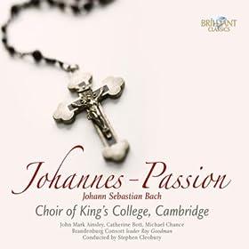 """Johannes Passion, BWV 245, Pt. 2: Chorus. """"Durch dein Gef�ngnis, Gottes Sohn"""""""