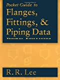 Pocket Guide to Flanges, Fittings, and Piping Data, Third Edition deals and discounts