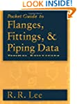 Pocket Guide to Flanges, Fittings, an...