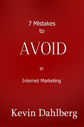 7 Mistakes To Avoid In Internet Marketing
