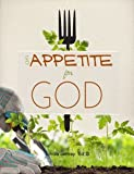 An Appetite for God