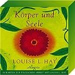 K�rper und Seele: 64 Karten zur t�gli...