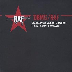 Dbmg/Raf: die Baader-Meinhof Gr