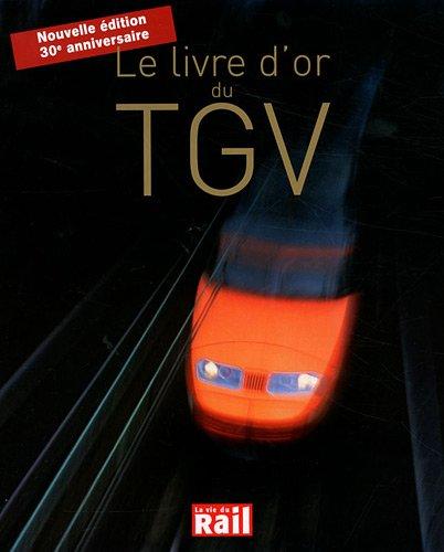 le livre d'or du TGV (édition 2011)