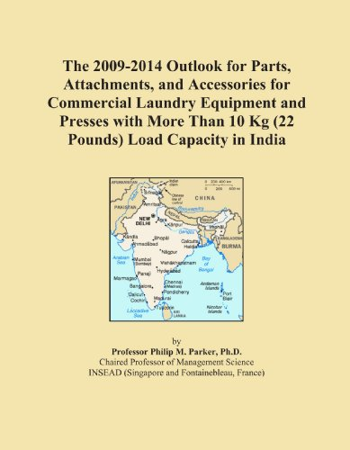The 2009-2014 Outlook For Parts, Attachments, And Accessories For Commercial Laundry Equipment And Presses With More Than 10 Kg (22 Pounds) Load Capacity In India front-553865