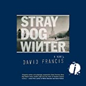 Stray Dog Winter | [David Francis]