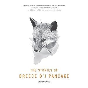 The Stories of Breece D'J Pancake Audiobook