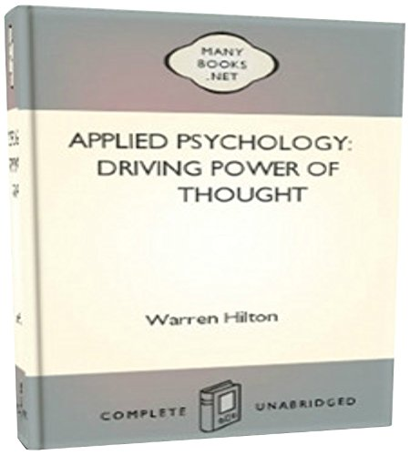Warren Hilton - Applied Psychology Driving Power of Thought
