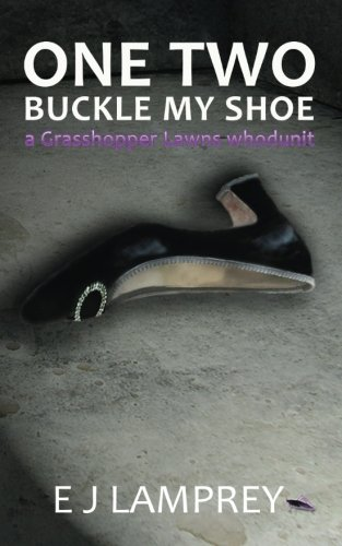One Two Buckle My Shoe (Grasshopper Lawns) (Volume 1) PDF