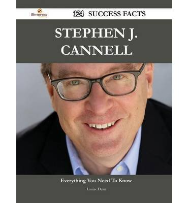 [ STEPHEN J. CANNELL 124 SUCCESS FACTS - EVERYTHING YOU NEED TO KNOW ABOUT STEPHEN - 416noWJqpWL