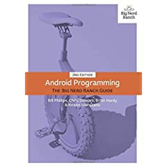 Android Programming: The Big Nerd Ranch Guide, 2nd Edition from Big Nerd Ranch Guides