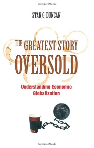 The Greatest Story Oversold: Understanding Economic...