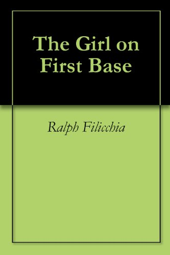 The Girl on First Base