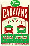 Two Caravans (1405619376) by Lewycka, Marina