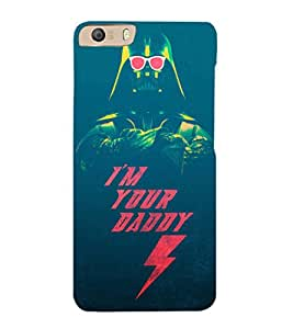 EPICCASE Im your daddy Mobile Back Case Cover For Micromax Canvas Knight 2 E471 (Designer Case)