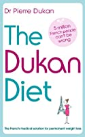 The Dukan Diet (English Edition)