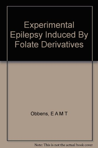 Experimental Epilepsy Induced By Folate Derivatives PDF