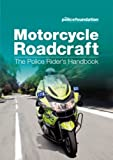 img - for Motorcycle Roadcraft: The Police Rider's Handbook book / textbook / text book