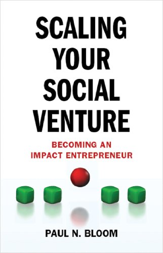 Scaling Your Social Venture: Becoming an Impact