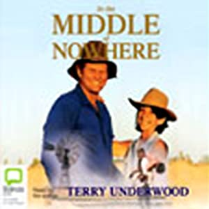 In the Middle of Nowhere | [Terry Underwood]