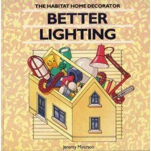Better Lighting (The Conran home decorator)
