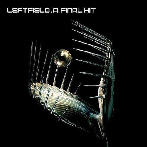 Leftfield - Final Hit: Best Of - Zortam Music