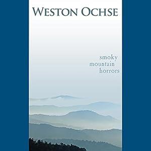 Smoky Mountain Horrors Audiobook