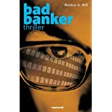 "Bad Bankervon ""Markus A. Will"""