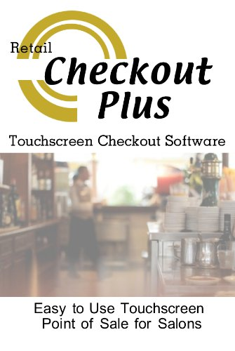 Checkout Plus Resturants and Bars Point of Sale Checkout Software; Inventory Management & Control, Touchscreen Point of Sale; Software Only Windows Only CDROM